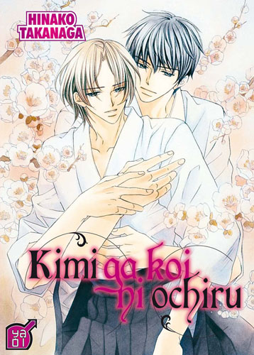 KIMI GA KOI NI OCHIRU © Hinako TAKANAGA 2006 First published in Japan in 2006 by KADOKAWA SHOTEN Co., Ltd., Tokyo.